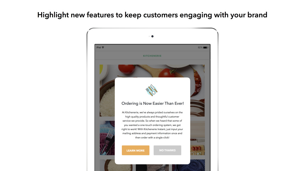 Highlight new features to keep customers involved