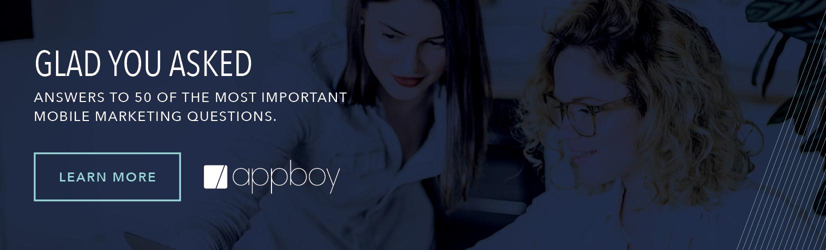 Appboy Mobile Marketing FAQs Ebook
